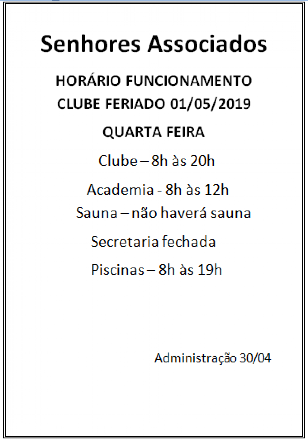 Funcionamento clube feriado 01 maio