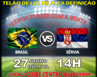 Jogo Brasil x Servia