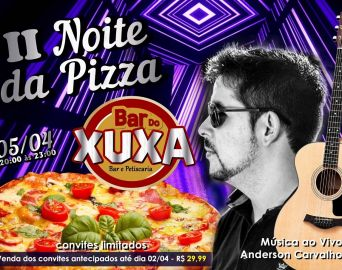 2° Noite da Pizza Bar do Xuxa